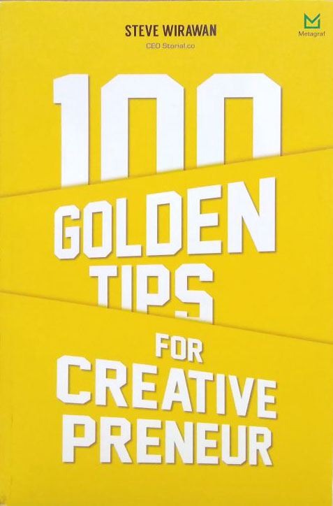 100 GOLDEN TIPS FOR CREATIVEPRENEUR