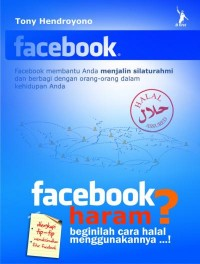 Facebook Haram? Beginilah Cara Halal Menggunakannya
