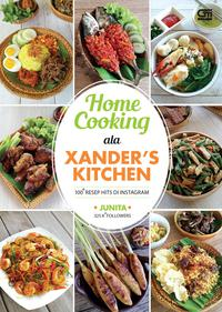 HOME COOKING ALA XANDER'S KITCHEN: 100 RESEP HITS