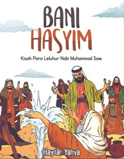BANI HASYIM KISAH PARA LELUHUR NABI MUHAMMAD SAW.