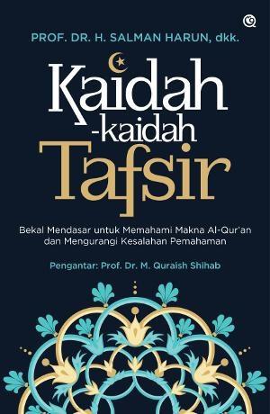 KAIDAH-KAIDAH TAFSIR