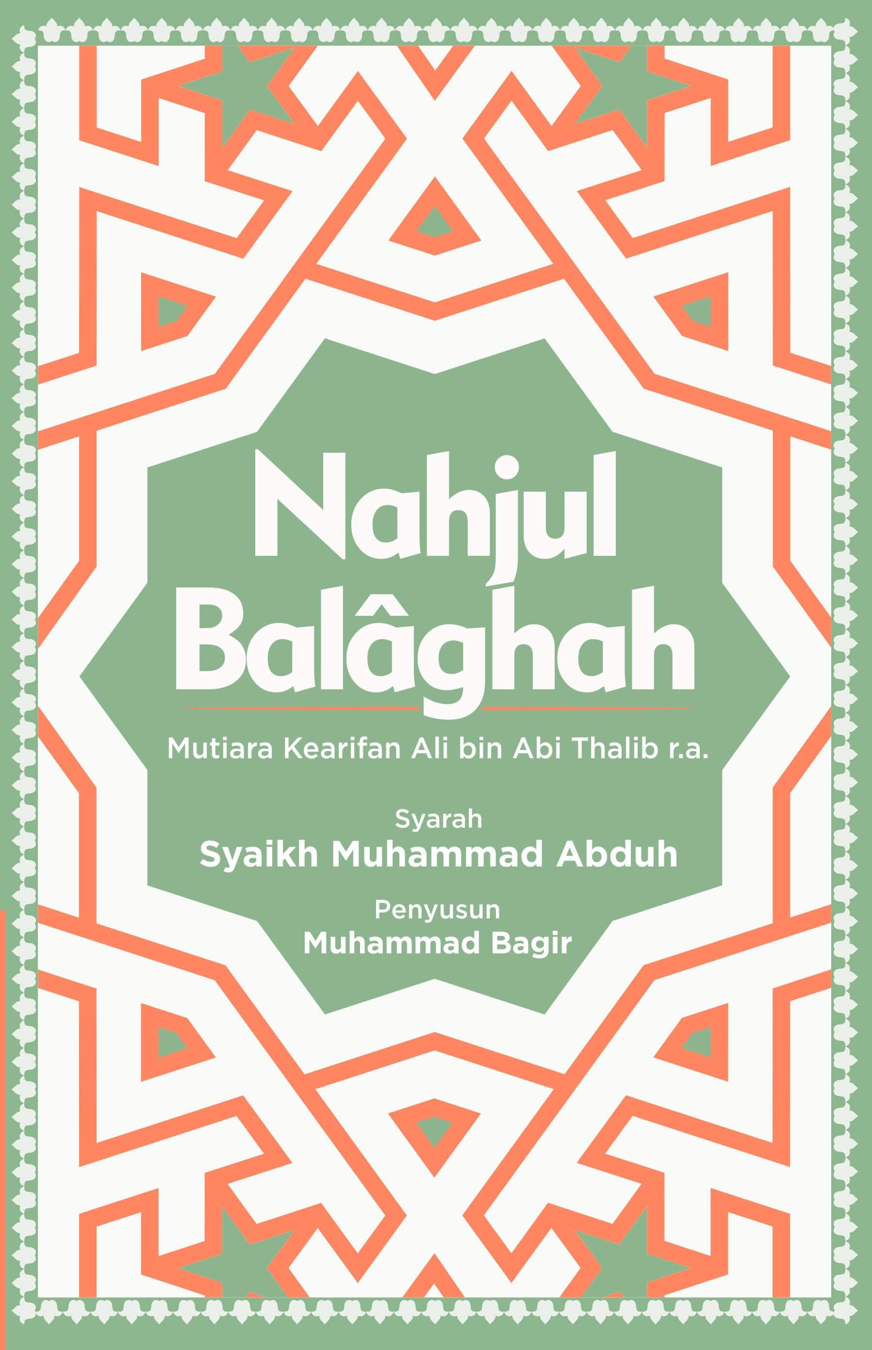 NAHJUL BALAGHAH MUTIARA KEARIFAN ALI BIN ABI THALIB R.A.
