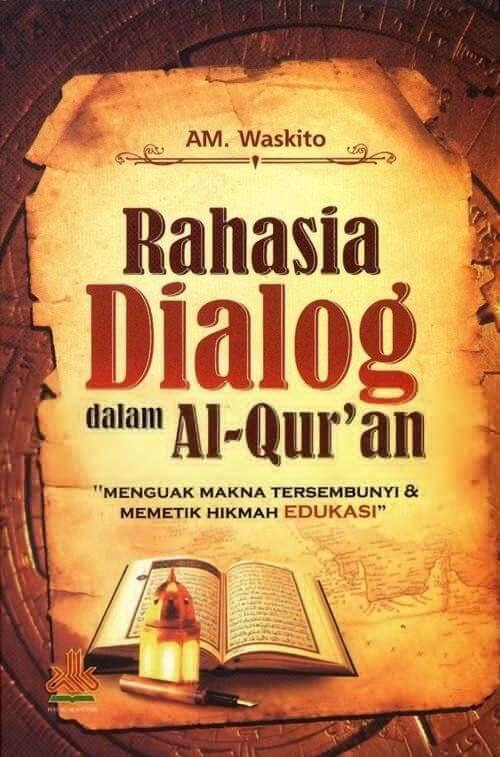 RAHASIA DIALOG DALAM AL-QURAN