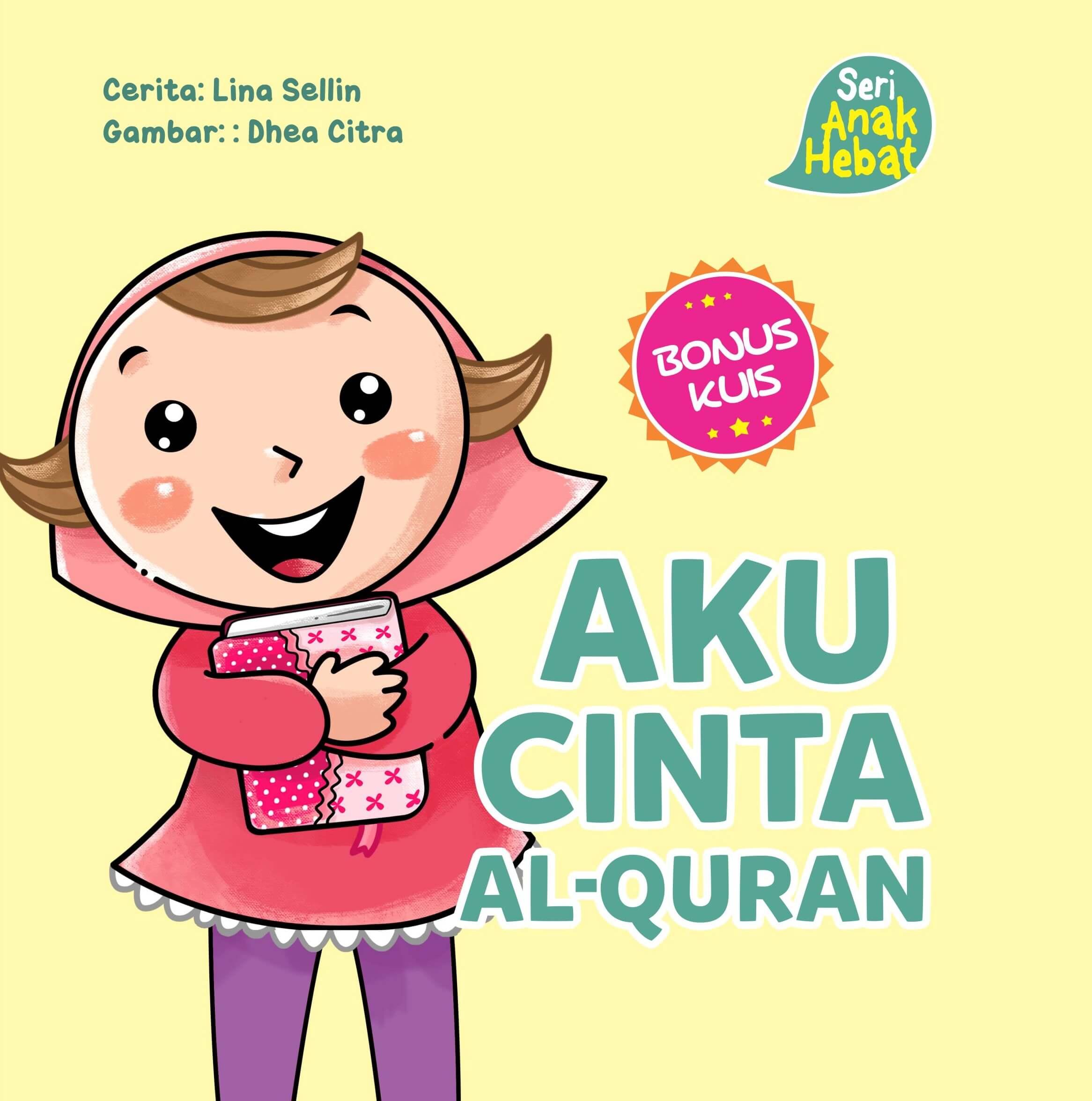 SERI ANAK HEBAT: AKU CINTA AL-QURAN (BOARD BOOK)