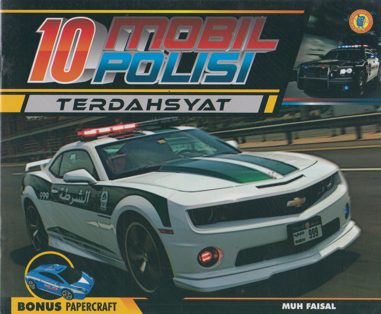 Buku 10 Mobil Polisi Muh Faisal Mizanstore