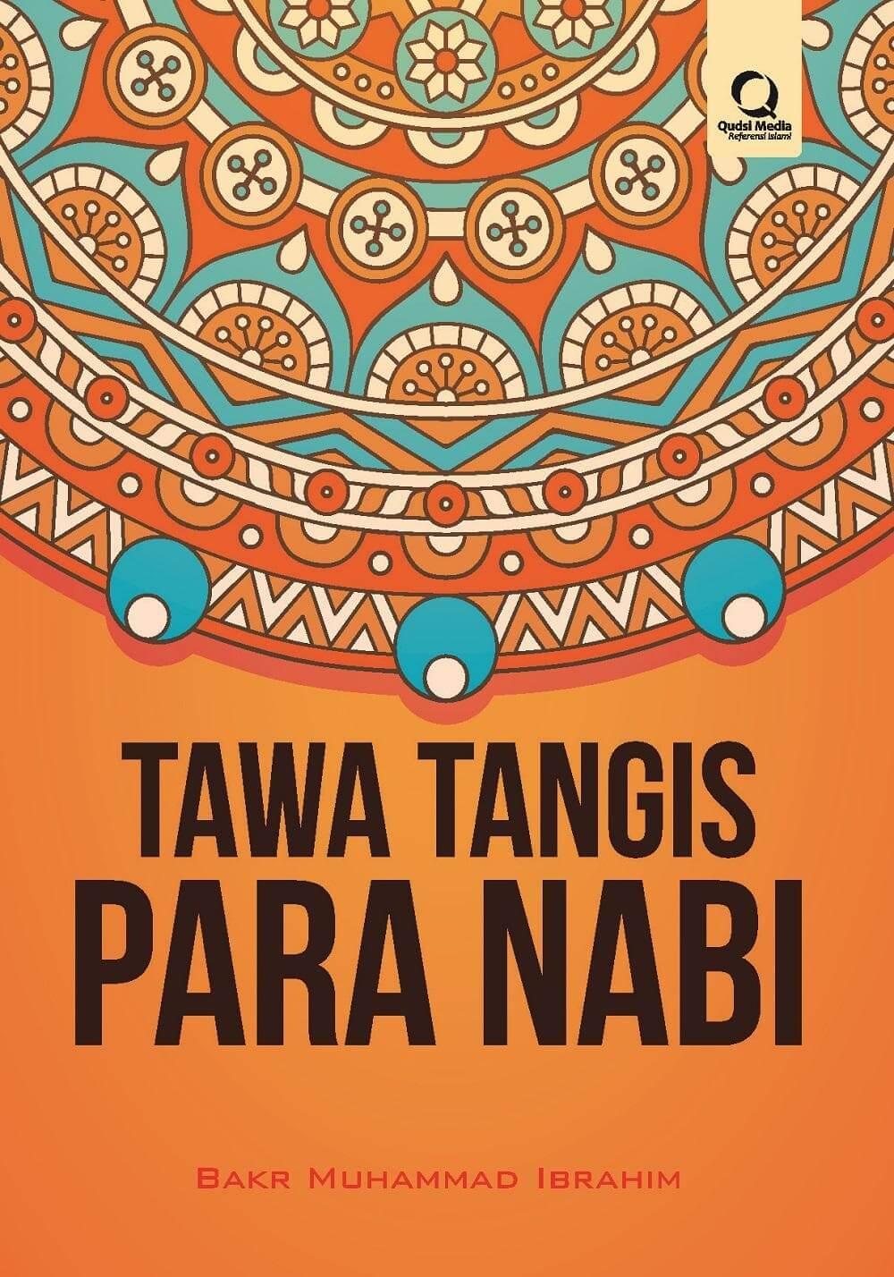 TAWA TANGIS PARA NABI