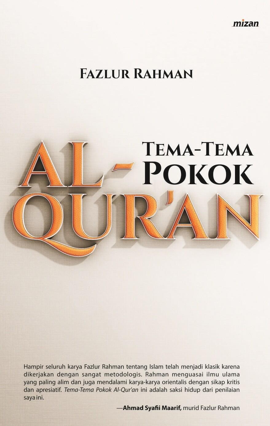 TEMA-TEMA POKOK AL-QUR'AN