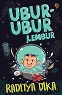 UBUR-UBUR LEMBUR [RADITYA DIKA]