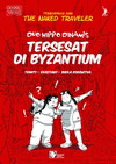 Duo Hippo Dinamis: Tersesat Di Byzantium