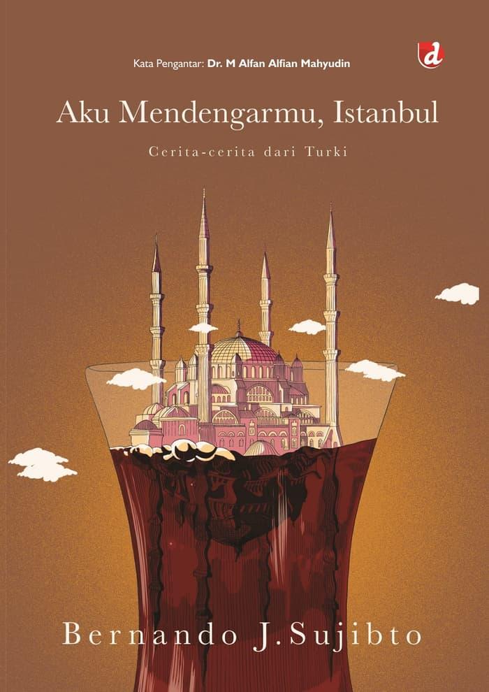 AKU MENDENGARMU, ISTANBUL