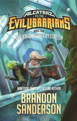 ALCATRAZ VS THE EVIL LIBRARIANS #3 THE KNIGHTS OF CRYSTALLIA