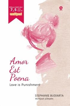 AMOR EST POENA LOVE IS PUNISHMENT