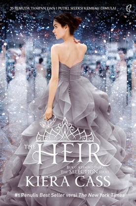 THE SELECTION SERIES #4: THE HEIR