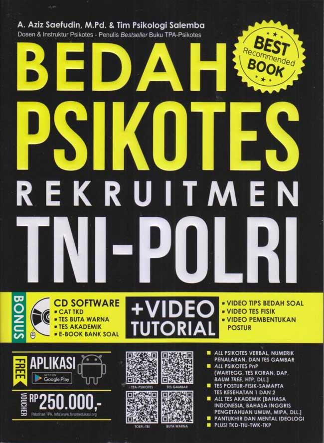 BEDAH PSIKOTES REKRUITMENT TNI-POLRI