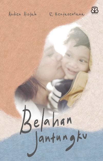 BELAHAN JANTUNGKU - Pre Order
