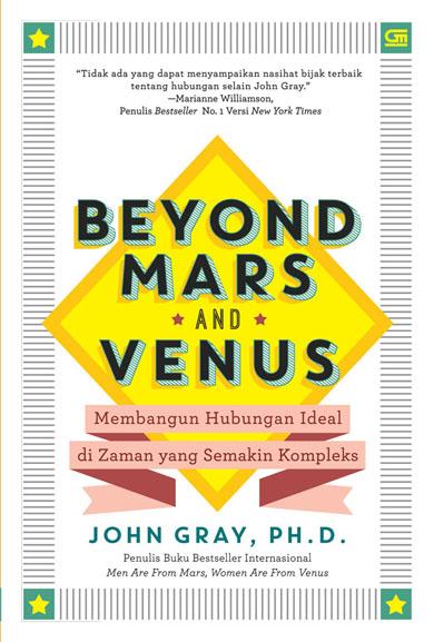 BEYOND MARS AND VENUS: MEMBANGUN HUBUNGAN IDEAL DI ZAMAN YANG SE