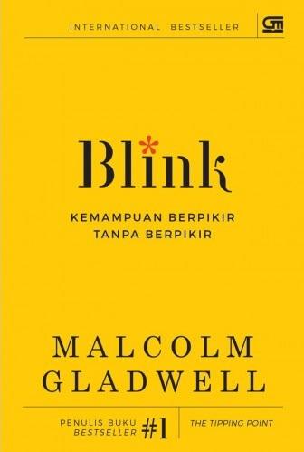 BLINK  KEMAMPUAN BERPIKIR TANPA BERPIKIR (COVER BARU)  MALCOLM G b347be73ae