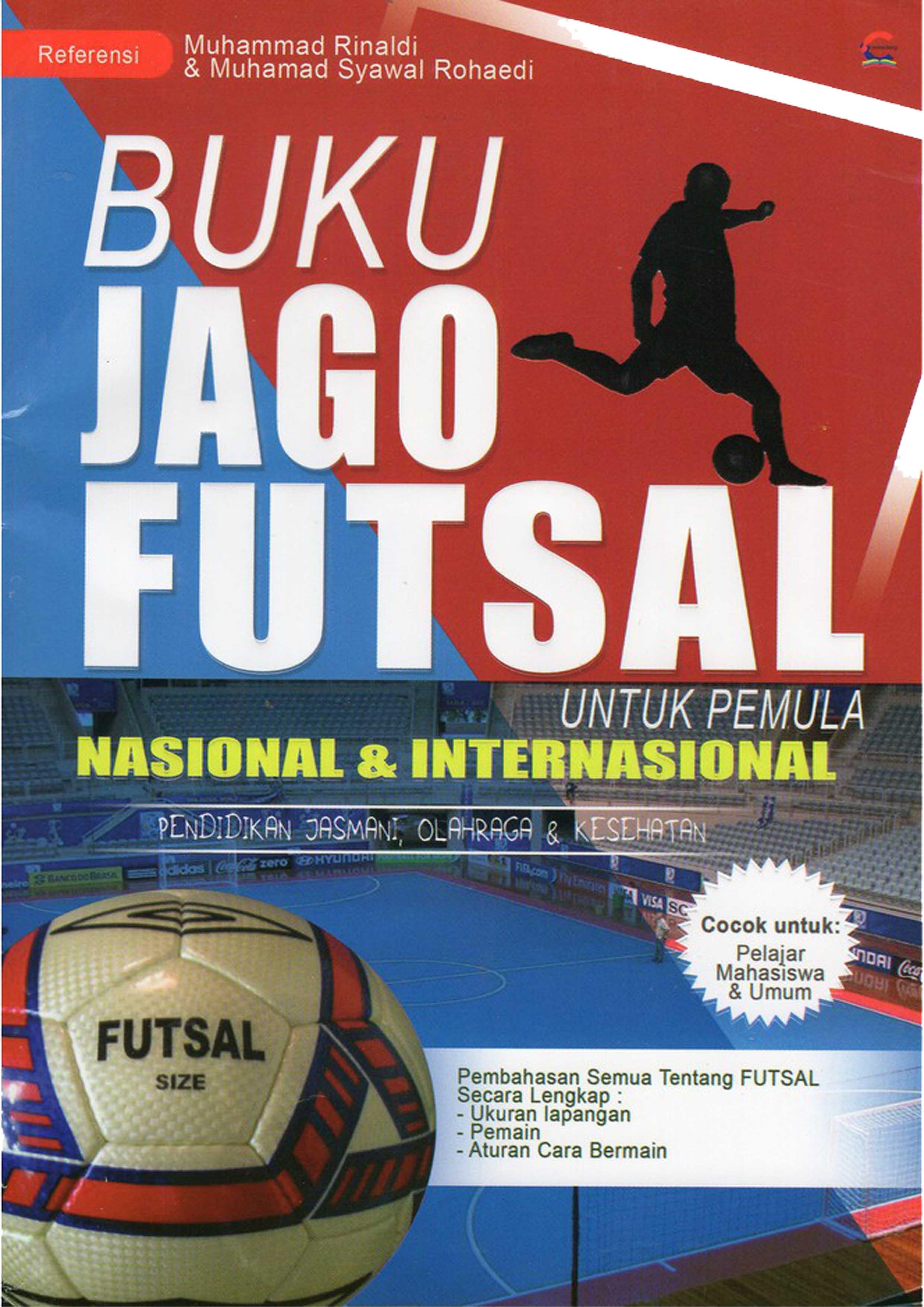 Buku Buku Jago Futsal Muhammad Rinaldi Mizanstore