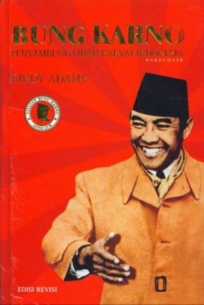 BUNG KARNO PENYAMBUNG LIDAH RAKYAT INDONESIA EDISI REVISI