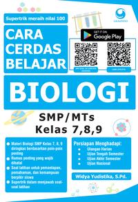 CARA CERDAS BELAJAR BIOLOGI SMP/MTS KELAS 7, 8, 9