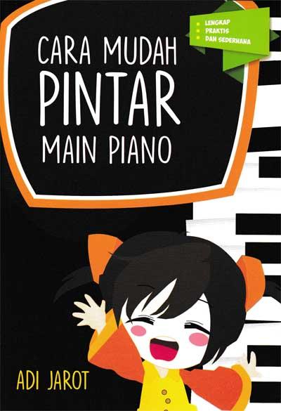 CARA MUDAH PINTAR MAIN PIANO