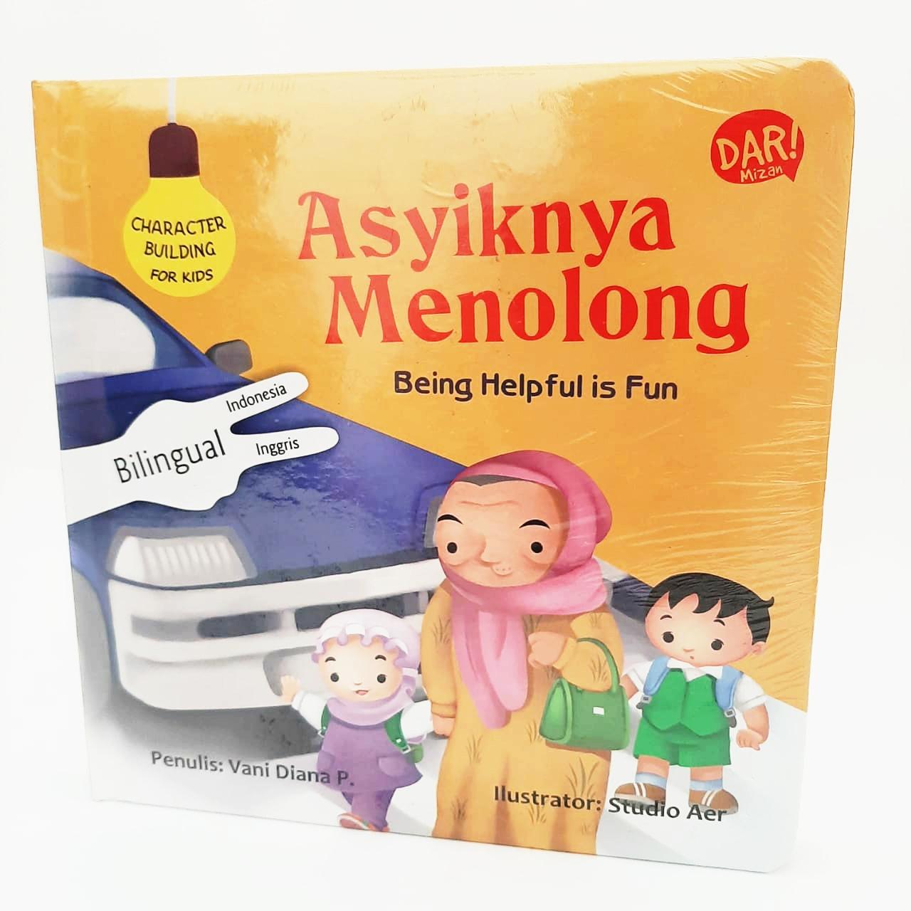 CBFK: ASYIKNYA MENOLONG (BOARDBOOK) BILINGUAL(INDONESIA-INGGRIS)