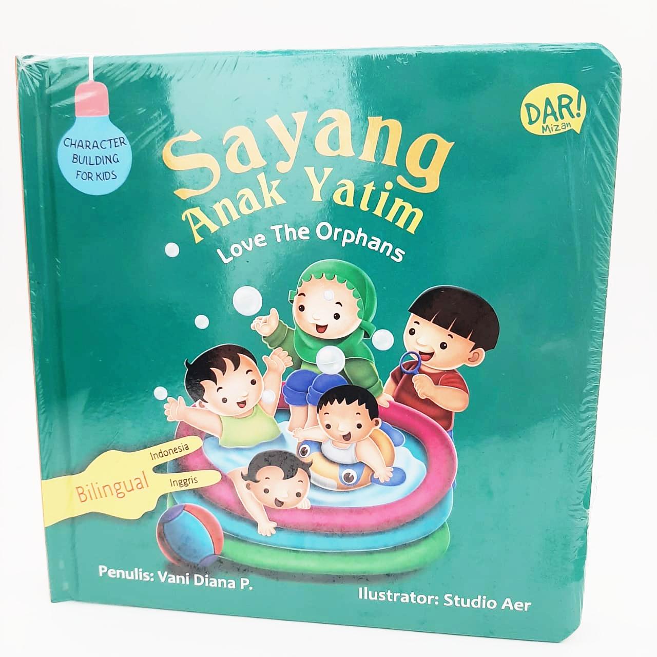 CBFK: SAYANG ANAK YATIM (BOARDBOOK) BILINGUAL(INDONESIA-INGGRIS)