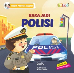 CERITA PROFESI JAGOAN: RAKA JADI POLISI (BOARDBOOK)