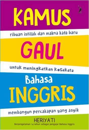 Buku kamus lengkap bergambar nadia kusuma mizanstore kamus gaul bahasa inggris rep stopboris Choice Image