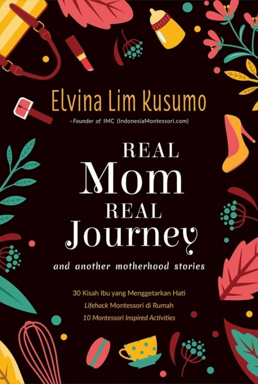 REAL MOM REAL JOURNEY : AND ANOTHER MOTHERHOOD STORIES