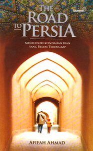 The Road to Persia