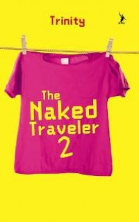 The Naked Traveler 2 (Republish)