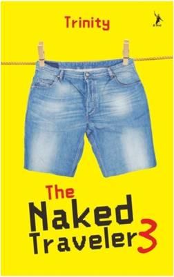 The Naked Traveler 3 (Republish)