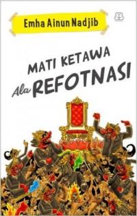 MATI KETAWA ALA REFOTNASI