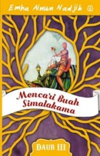 MENCARI BUAH SIMALAKAMA  (DAUR III)