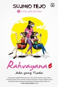 RAHVAYANA #2: ADA YANG TIADA-NEW