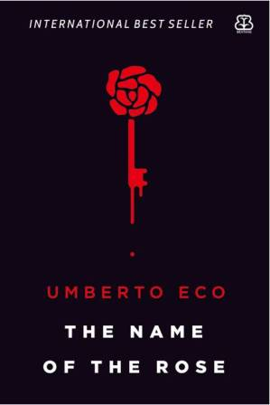 THE NAME OF THE ROSE (REPUBLISH)
