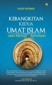 KEBANGKITAN KEDUA UMAT ISLAM