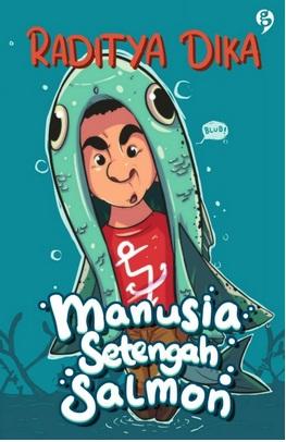 MANUSIA SETENGAH SALMON ( EDISI REVISI )