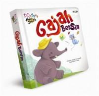 DONGENG HALO BALITA: GAJAH BERSIN