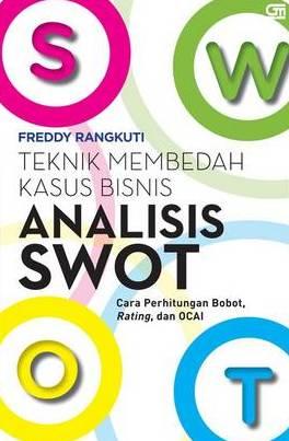 Buku Analisis Swot Teknik Freddy Rangkuti Mizanstore