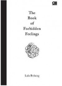THE BOOK OF FORBIDDEN FEELINGS - HARD COVER
