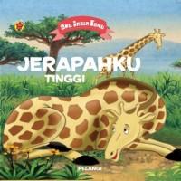 BOARD BOOK AKU INGIN TAHU : JERAPAHKU TINGGI