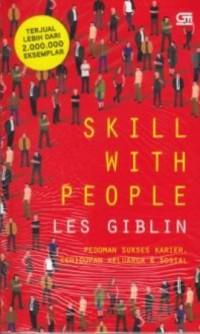 SKILL WITH PEOPLE (PEDOMAN SUKSES KARIER, KEHIDUPAN KELUARGA & S