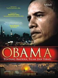 Obama Tentang Israel, Islam, dan Amerika