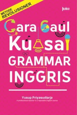 CARA GAUL KUASAI GRAMMAR INGGRIS-NEW