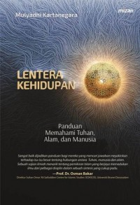LENTERA KEHIDUPAN PANDUAN MEMAHAMI TUHAN ALAM DAN MANUSIA