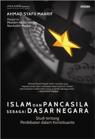 ISLAM DAN PANCASILA SEBAGAI DASAR NEGARA STUDI TENTANG PERDEBATA