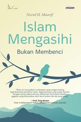 ISLAM MENGASIHI BUKAN MEMBENCI
