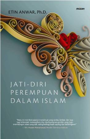 JATI DIRI PEREMPUAN DALAM ISLAM
